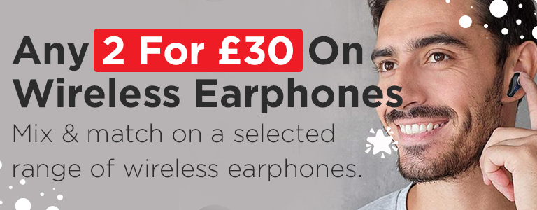 Buy Any 2 For £30 on a Range of Wireless Earphones