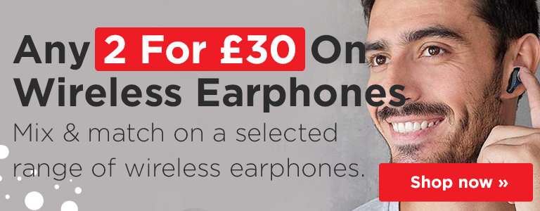 Buy Any 2 For £30 On a Selected Range of Wireless Earphones