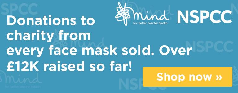 Donations to charity from every face mask sold. Over £12k raised so far! Shop now