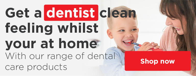 Shop our full range of Dental Care products