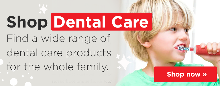 Shop Our Range of Dental Care Products for the Whole Family