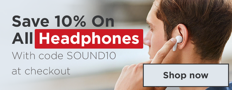 Save 10% On All Headphones With Code SOUND10 at Checkout