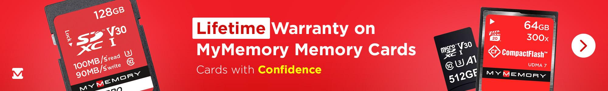 Lifetime Warranty on MyMemory Memory Cards! Cards with Confidence