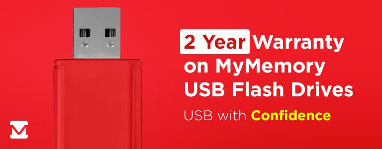 2 Year Warranty on MyMemory USB Flash Drives! USB with Confidence