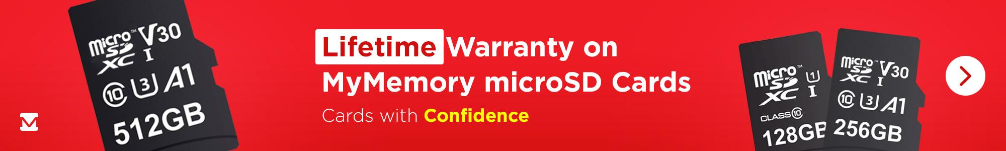 Lifetime Warranty on MyMemory microSD Cards! Cards with Confidence