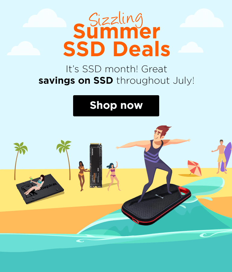 Sizzling Summer SSD Deals It's SSD month! New SSD deals added daily throughout the entire month of July!