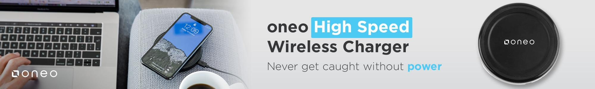 oneo High Speed Wireless Charger! Never get caught without power